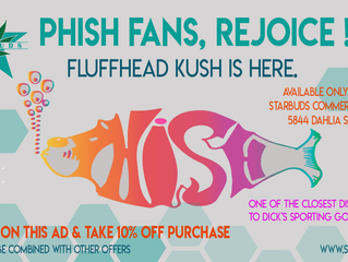 Phish Fans REJOICE! Fluffhead Kush is here.