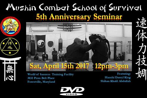 DVD: Mushin Combat 5th Anniversary Seminar with Hanshi King