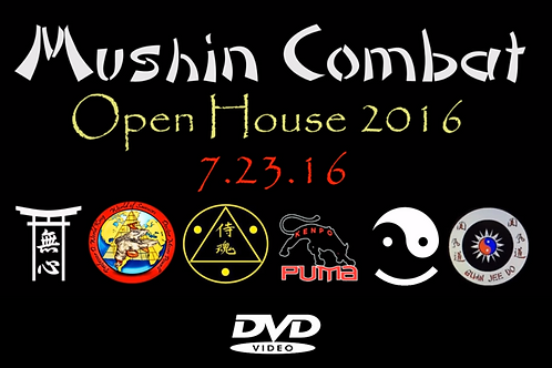 DVD: Mushin Combat Open House 2016