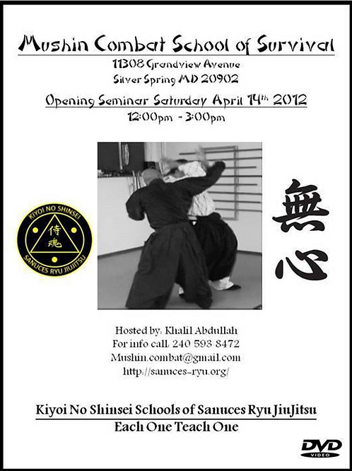 Mushin Combat 2012 Opening Seminar (Digital Download)