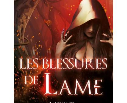 ◣☀ Les Blessures de Lame - Tome 1 : L'ECARLATE - Georgina Gay - Evidence Editions ☀◢
