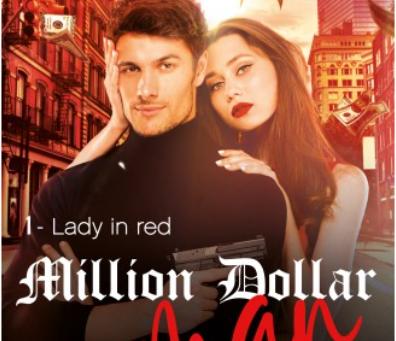 ◣☀ Lady in red : Tome 1 : Million dollar man - Alexya Thiessard ☀◢