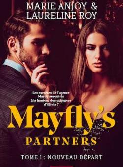 ◣☀ Mayfly's partners Tome 1 : Nouveau départ - Marie Anjoy et Laureline Roy - So romance ☀◢