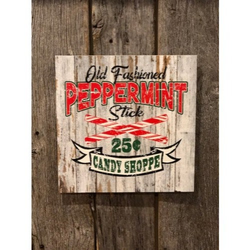 "Old Fashion Peppermint Sign 12"" X 12"""