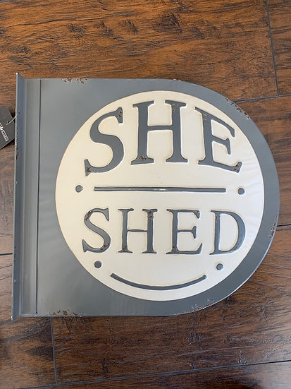 Metal She Shed Sign