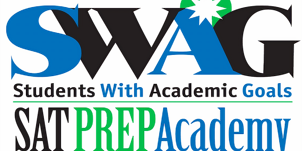 SWAG (Students With Academic Goals) SAT Prep Academy 2020