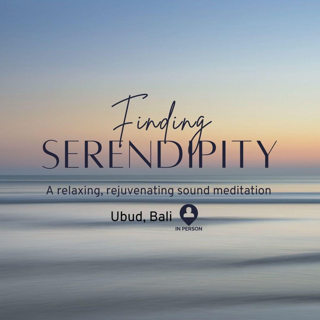 Finding Serendipity Sound Meditation