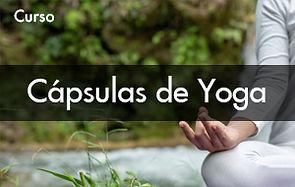 Curso Cápsulas de Yoga