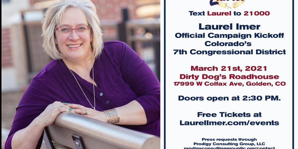 Laurel Imer (Candidate, CO 7th Congressional District) Campaign Kickoff Event