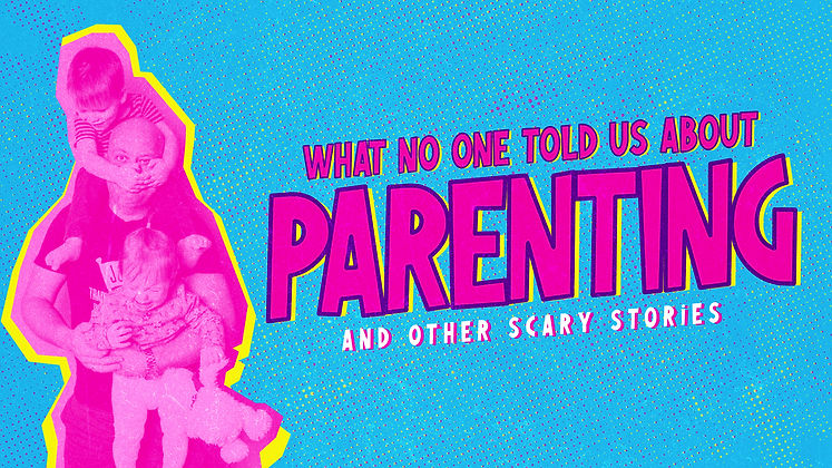 What-No-One-Told-Us-About-Parenting_Titl