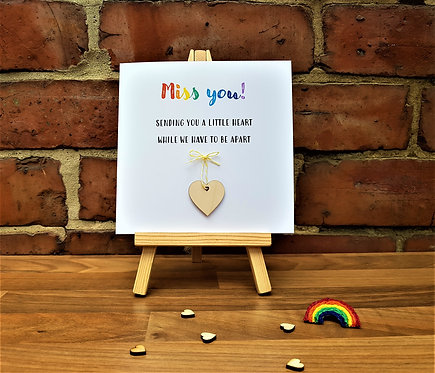 6 x 6 inch Miss you Card with Heart Token