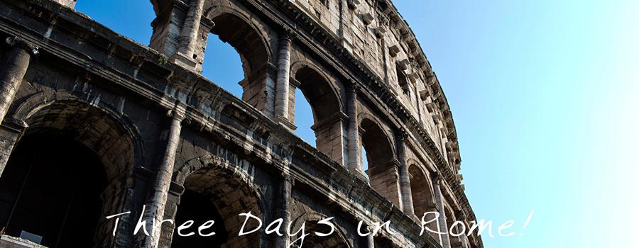 Three Days in Rome Small.jpg 2015-3-12-13:51:39