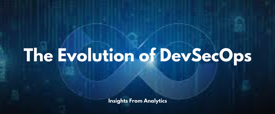 How DevSecOps is Evolving