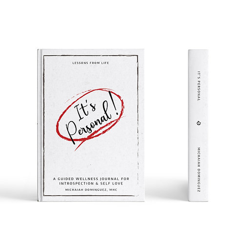 It's Personal: A Guided Wellness Journal for Introspection & Self Love