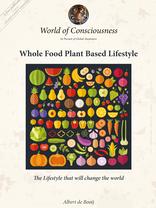 Whole Food Plant Based Lifestyle
