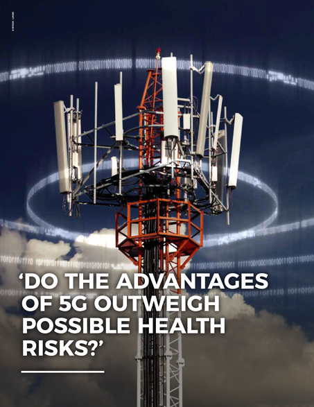 Do the advantages of 5G outweigh possible health risks?