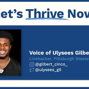 Inspiring Story: Ulysees Gilbert III