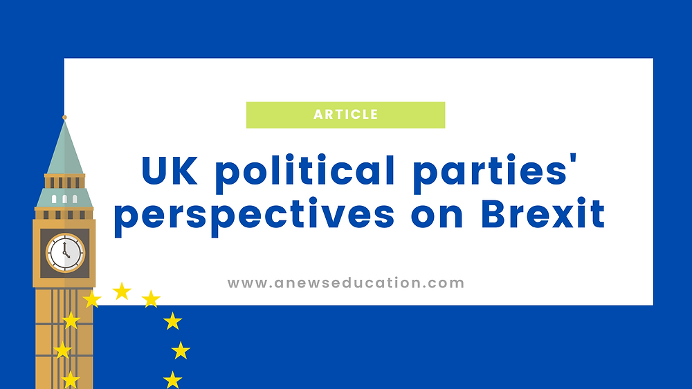 UK political parties' perspectives on Brexit