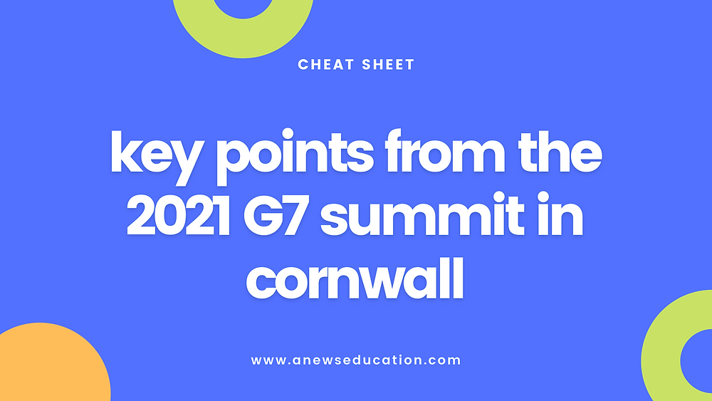 Key points from 2021 G7 summit in Cornwall
