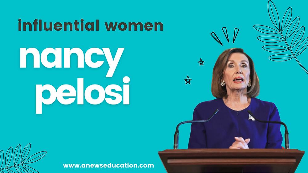 Influential Women Series: Nancy Pelosi