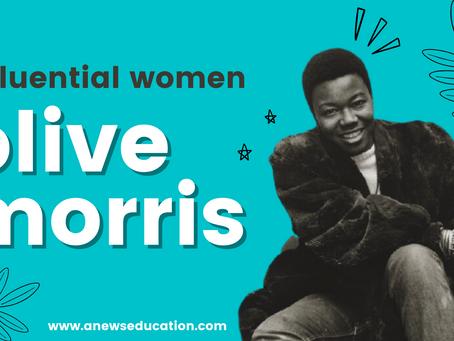 Influential Women Series: Olive Morris