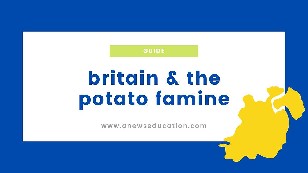 Britain's role in the Irish potato famine