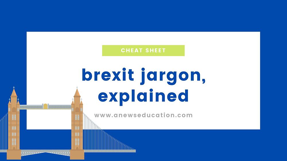Brexit jargon explained