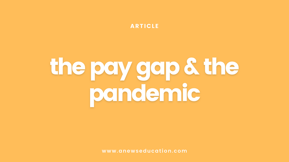 The gender pay gap during the covid-19 pandemic