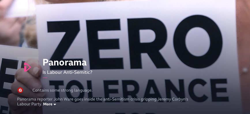 BBC Panorama on Labour antisemitism, accused of misleading reporting