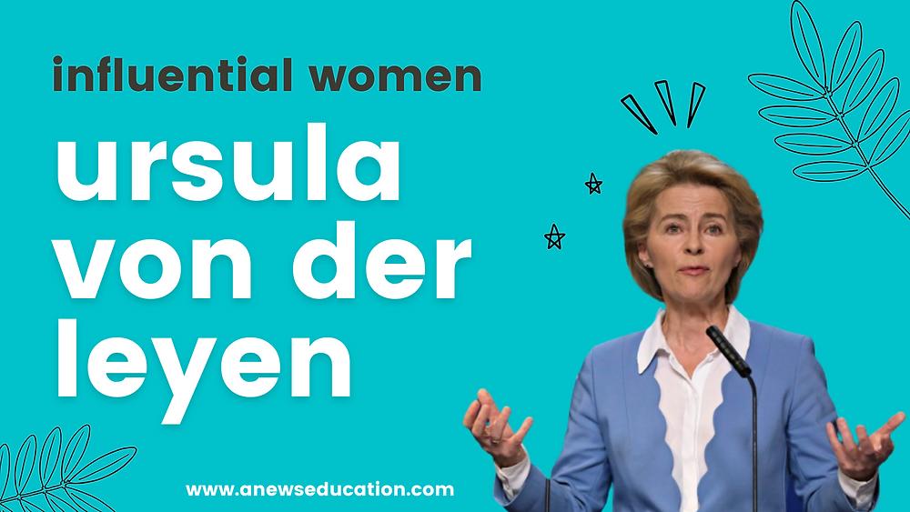 Influential women, Ursula von der Leyen