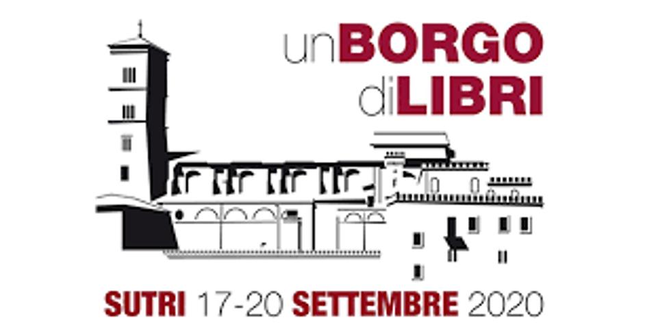 UN BORGO DI LIBRI - SUTRI 17-20 SETTEMBRE 2020