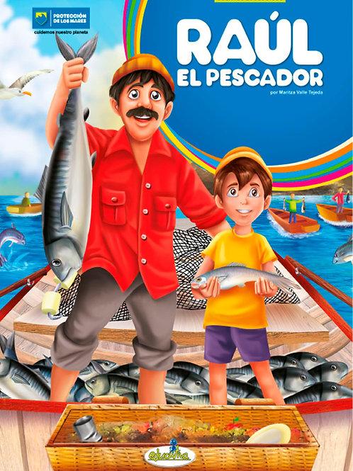 Raul el pescador