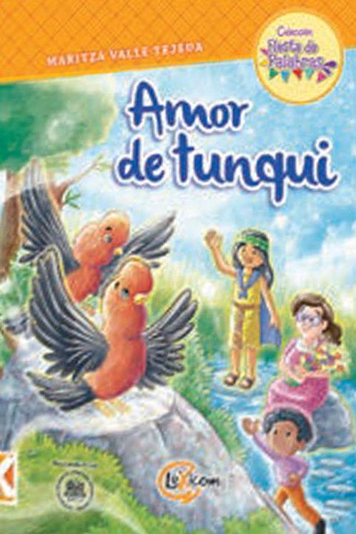 Amor de tunqui
