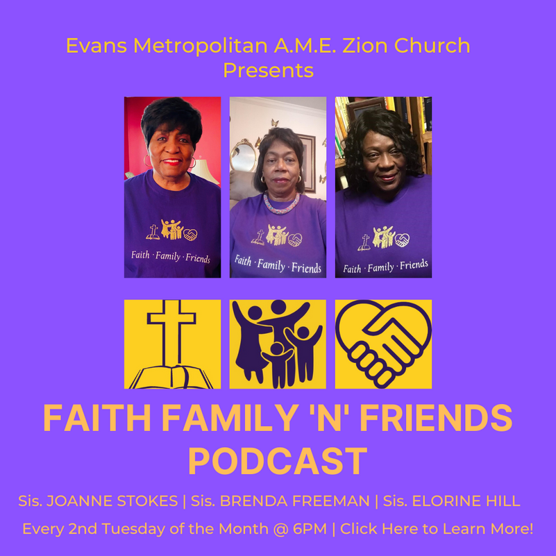 Faith Family Friends Podcast Flyer.png