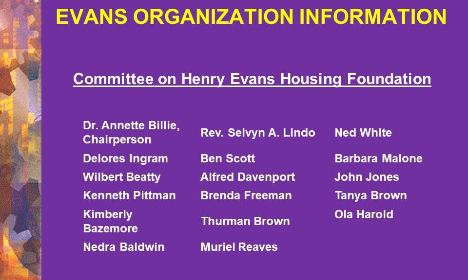 Committee on Henry Evans Housing Fdn.