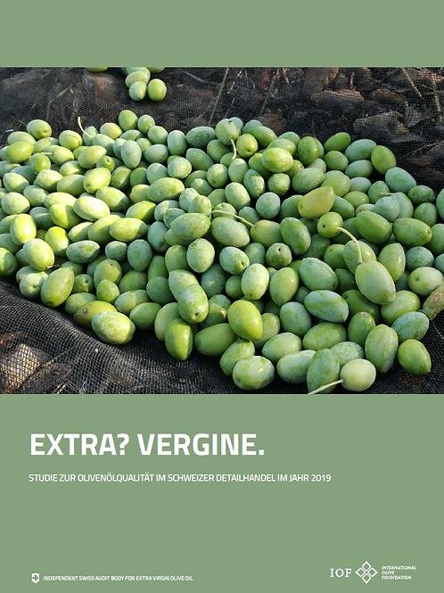 IOF-Studie zur Olivenölqualität im Schweizer Detailhandel 2019