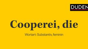 Die Cooperei - Geschäften auf Kosten von Ehre & Zulieferern