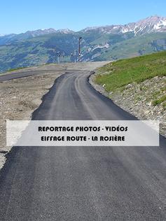 Photos vidéos La rosière - Eiffage Route