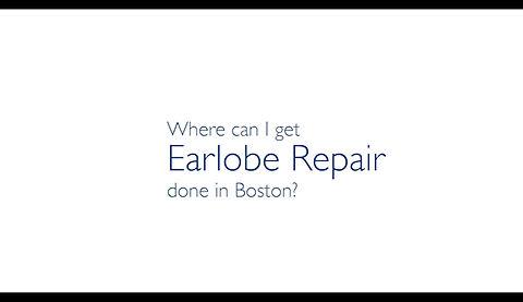 Earlobe Repair Boston Newbury Street