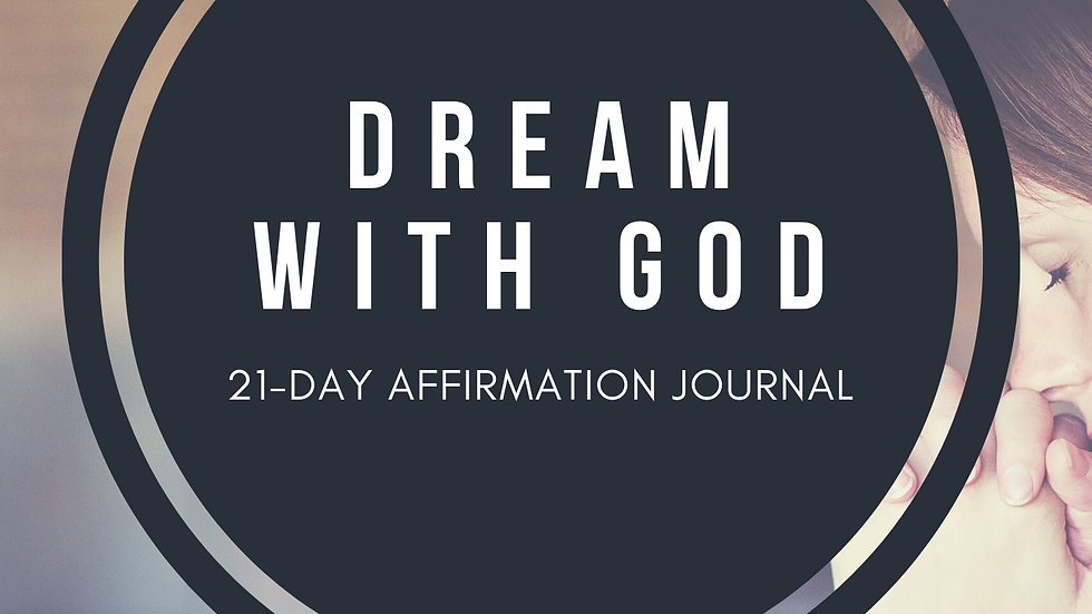 Dream with God 21-Day Affirmation Journal e-book