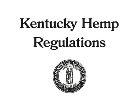 Kentucky Releases Draft Hemp Regulations and Encourages Public Comment