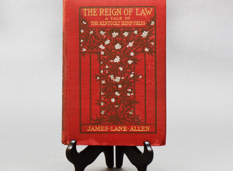 "1900 | James Lane Allen Publishes ""The Reign of Law: A Tale of the Kentucky Hemp Fields"""