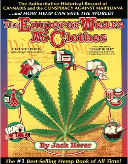 "1985 | ""The Emperor Wears No Clothes"" by Jack Herer sparks hemp movement"