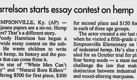 1996 | Woody Harrelson launches hemp essay contest