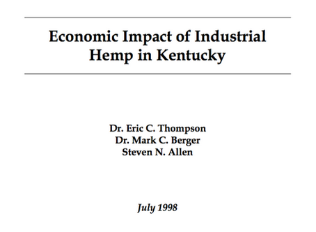 "1998 | University of Kentucky studies the ""Economic Impact of Industrial Hemp in Kentucky"""