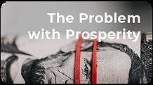 The Problem w Prosperity.png