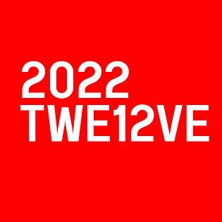 2022 twe12ve.jpg