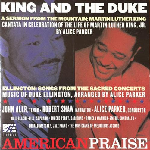 King and the Duke: American Praise