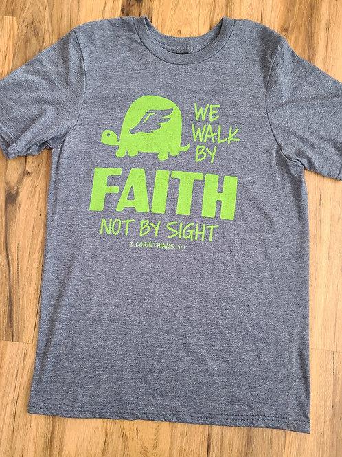 Walk By Faith Shirt