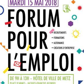 🗓️15/05/18 - Forum pour l'emploi - METZ